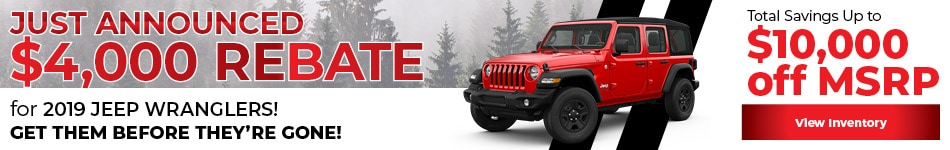 $4,000 Rebate for 2019 Jeep Wranglers!