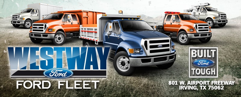 3323887d5c Westway Ford Fleet And Commercial Trucks In Texas