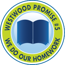 Westwood Promise #5 We Do Our Homework
