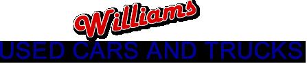 Williams  Used Cars & Trucks