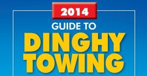 2014 Guide to Dinghy Towing
