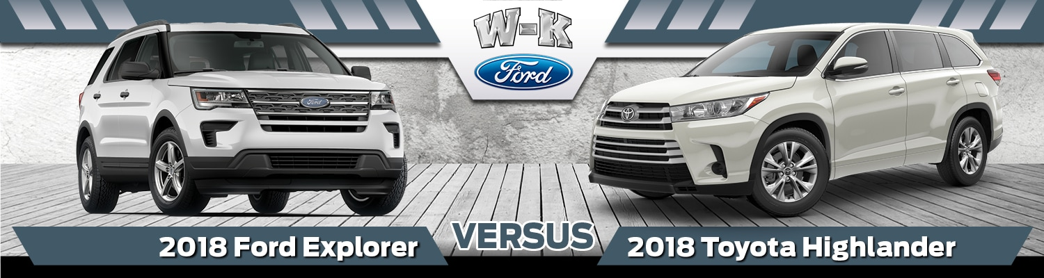 Ford Explorer Vs  Toyota Highlander Comparison In Boonville Mo