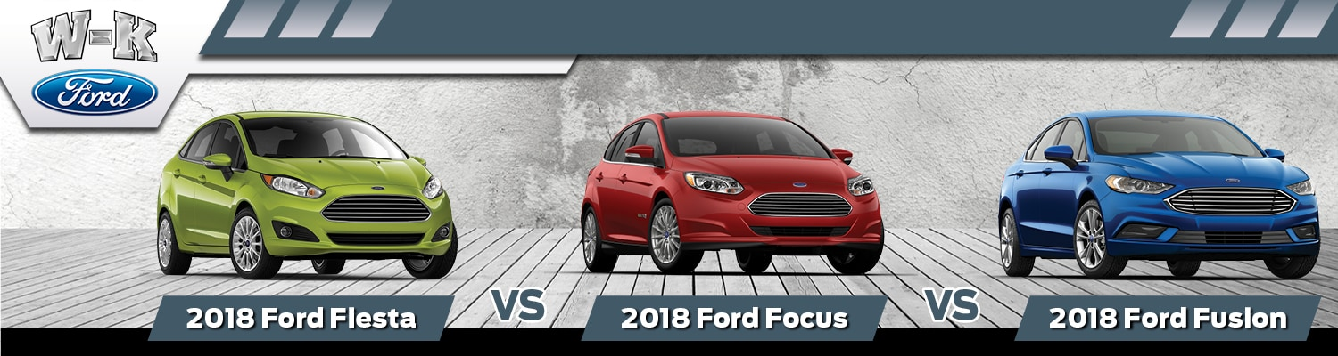 2018 Ford Fusion Vs Focus Vs Fiesta In Boonville Mo W K Ford