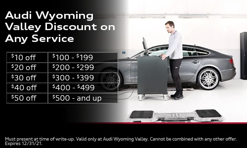 Audi Wyoming Valley Discount on Any Service