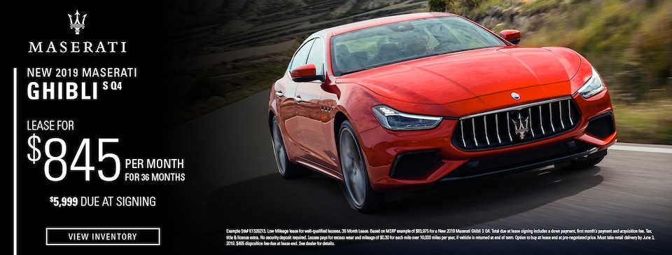 Lease: $845 per month for 36 months. $5,999 due at signing for select 2019 Maserati Ghibli S Q4